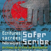 """Exposition """"Sofer/Scribes, Ecritures sacrées hébraïques"""", organisée au printemps 2010, autour du Mahzor médiéval de Montpellier, à l'occasion du 10e anniversaire de l'Institut Maïmonide"""
